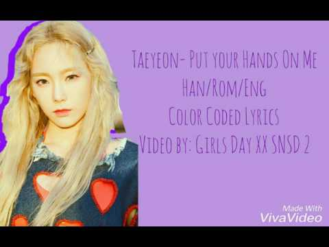 Free Download Taeyeon (snsd)- Hands On Me Han/rom/eng Color Coded Lyrics Mp3 dan Mp4