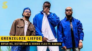 Bryan Mg, Diztortion & Ronnie Flex - Grenzeloze Liefde (feat. Darkoo)