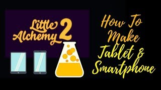 Little Alchemy 2-How to make Tablet & Smartphone Cheats & Hints