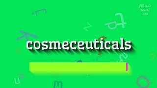 How to say cosmeceuticals