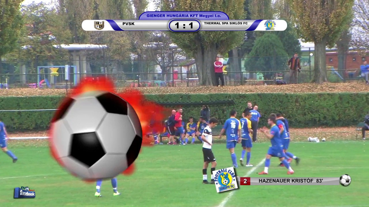 PVSK  - THERMAL SPA SIKLÓS FC       1 - 1 (1 - 0)