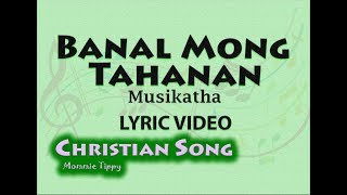 Banal Mong Tahanan -Musikatha (LYRIC VIDEO). Best Tagalog Christian Songs (WORSHIP SONG)