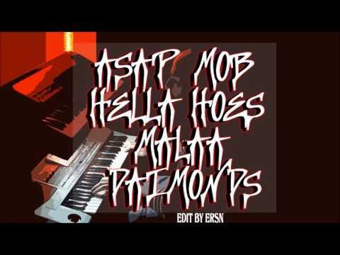 asap mob ft  malaa   hella hoes diamonds remix V1