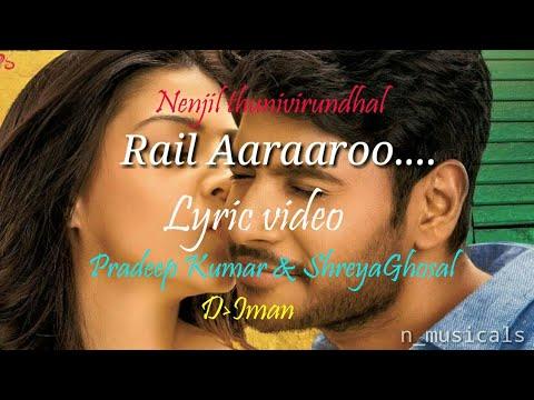 Nenjil Thunivirundhal | Rail Aararoo | lyrical video | sundeep | Vikranth | Mehrene Kaur| Soori