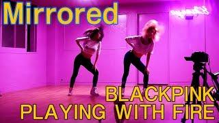 Download Video BLACKPINK 블랙핑크 불장난 거울모드(PLAYING WITH FIRE)Mirrored dance practice WAVEYA MP3 3GP MP4