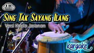 SING TAK SAYANG ILANG Karaoke Dory Harsa Versi Dj Koplo Jaranan