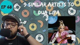 Let's Explore 9 Similar Artists to Dua Lipa