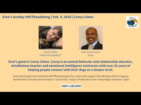 Sree's Sunday #NYTReadalong | Corey Cohen, Animal Behaviorist