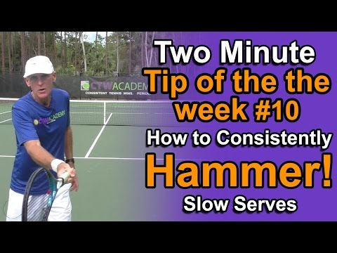Tennis Lessons - How To Consistently Hammer Slow Serves