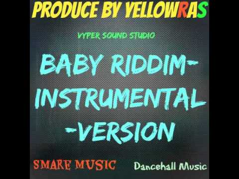 Baby Riddim-Instrumental-Version-Beat-2015-Dancehall Soca Music-Guyana-Produce By YellowRas