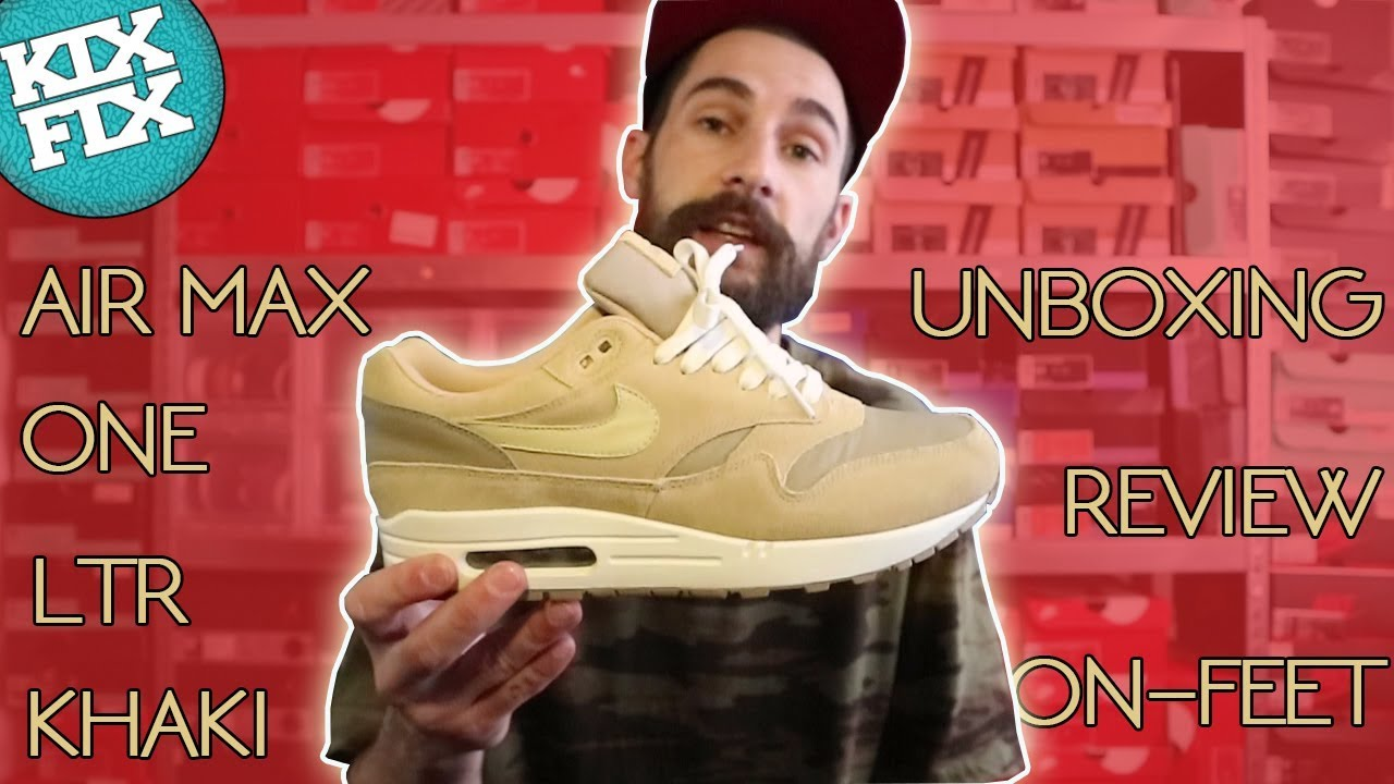 NIKE AIR MAX 1 ONE LTR KHAKI UNBOXING, REVIEW AND ON FEET#5 KIXFIX