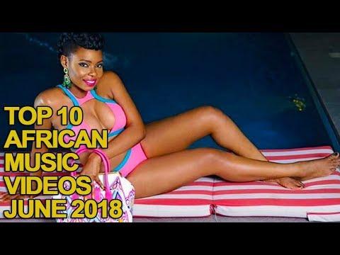 Top 10 African Music Videos of June 2018