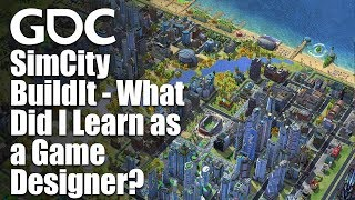 SimCity BuildIt - What Did I Learn as a Game Designer?