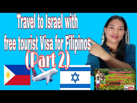 HOW TO TRAVEL IN ISRAEL WITH FREE TOURIST VISA For Filipinos (PART2)#ISRAELTRAVEL#OFWINISRAEL