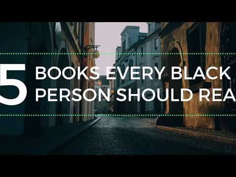 5 Books Every Black Person Should Read