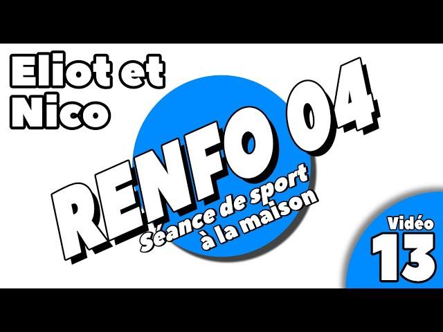 Sport à la maison / séance Renforcement 4 / vidéo 13