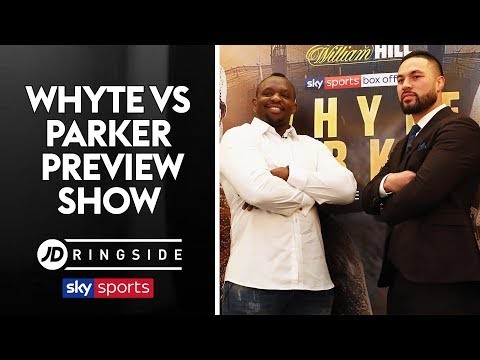 JD RINGSIDE | Dillian Whyte vs Joseph Parker | Preview Show