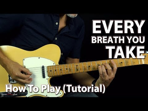 How to Play Every Breath You Take - Guitar Lesson