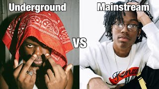 Underground vs Mainstream Rap Songs 2020 Edition