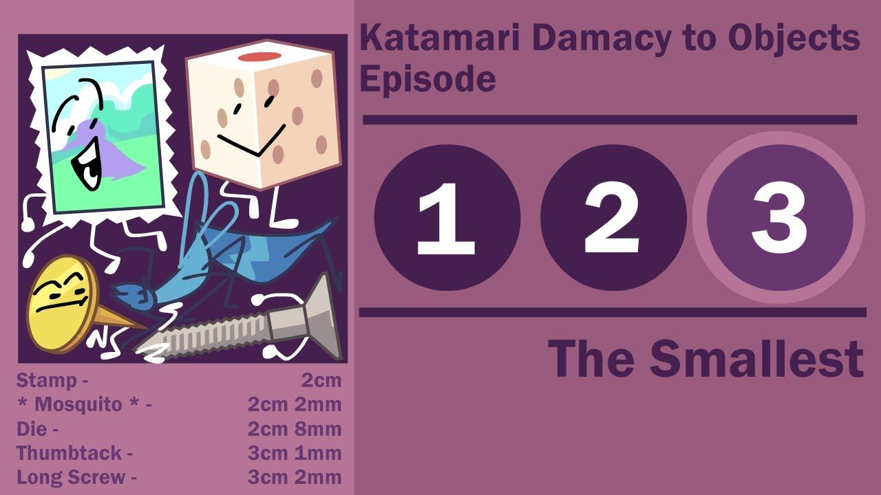 Katamari Damacy to Objects - Episode 3