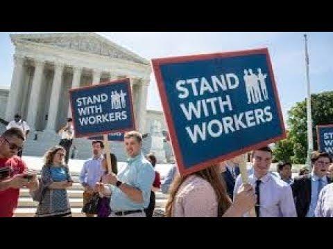 Supreme Court Guts Unions In Janus vs AFSCME