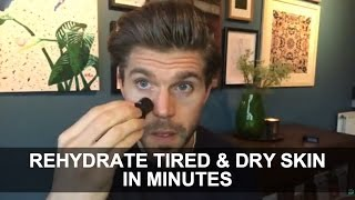 Grooming Hacks: Rehydrate Tired & Dry Skin in Minutes