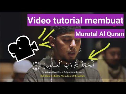 Cara Membuat Video Murotal Al Quran Lengkap Dengan Terjemahan #kinemaster #tutorial #alquran #ngaji