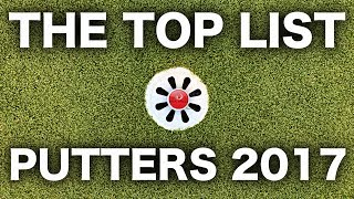 TOP LIST OF GOLF PUTTERS 2017
