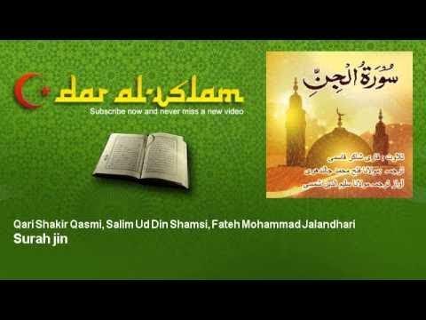 Qari Shakir Qasmi, Salim Ud Din Shamsi, Fateh Mohammad Jalandhari - Surah jin سورة الجنّ
