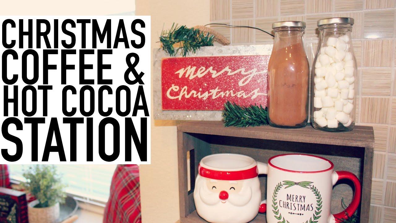 Diy Christmas Coffee Hot Cocoa Station Christmas 2016 Youtube