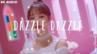 Weki Meki(위키미키) - DAZZLE DAZZLE 8D AUDIO | USE HEADPHONES 🎧