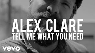 Alex Clare Tell Me What You Need Stripped Back