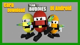 Cara Download Team Buddies Atau Game PS1 Di Android