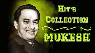 Mukesh Songs | Best of Mukesh Songs |  Old Hindi Songs | Mukesh Ke Gaane | Mukesh Songs Jukebox