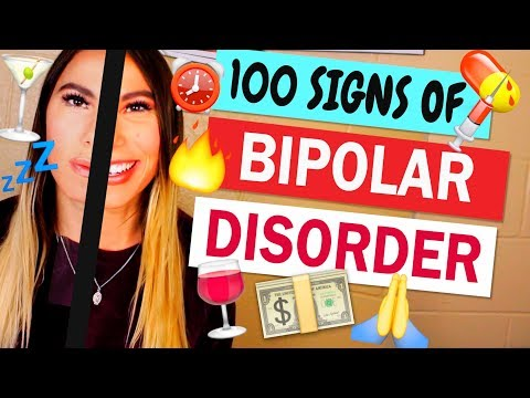100 SIGNS YOU'RE BIPOLAR!!! | LizziesAnswers