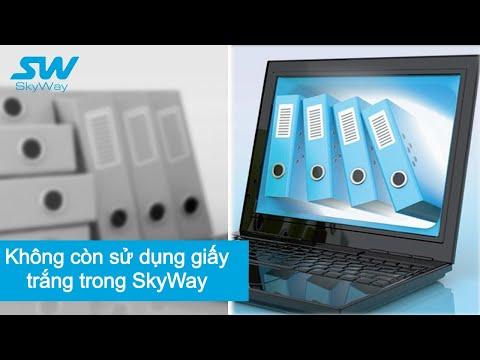 Không Còn Sử Dụng Giấy Trắng Trong SkyWay   Sky World Community