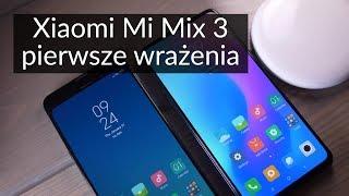 Xiaomi Mi Mix 3 - powrót sliderów [PIERWSZE WRAŻENIA]