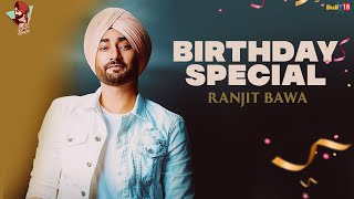 Ranjit Bawa: Birthday Special Jukebox | Latest Punjabi Songs 2021