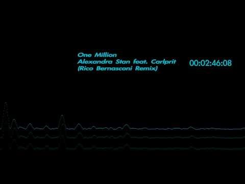 One Million by Alexandra Stan feat. Carlprit (Rico Bernasconi Remix)