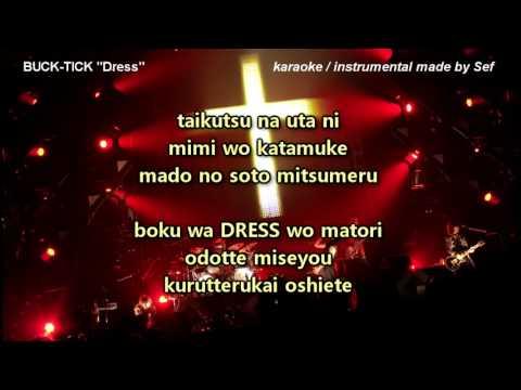 Buck-Tick - Dress (v.2.0) karaoke / instrumental / minus