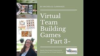 Even More Virtual Team Building Activities   Part 3