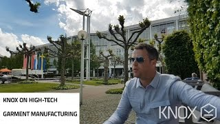 KNOX on high-tech garment manufacturing and visiting TexProcess, Frankfurt