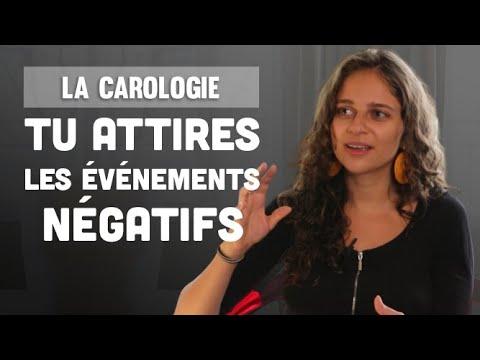 TU ATTIRES les ÉVÉNEMENTS NÉGATIFS (La carologie interview) - YouTube