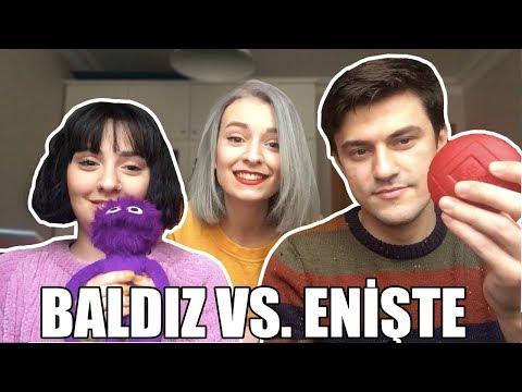BALDIZ VS. ENİŞTE