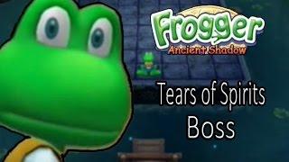 Frogger Ancient Shadow Tears of Spirits Boss