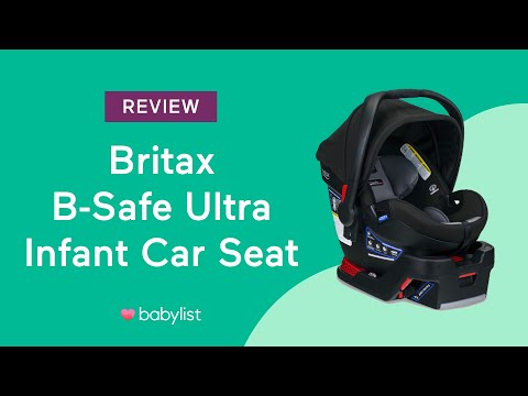 Britax B-Safe Ultra Infant Car Seat Review - Babylist