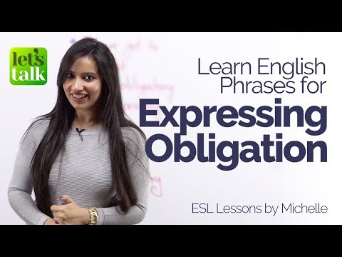 Expressing Obligation – New English Phrases & Expressions – Free English lessons online
