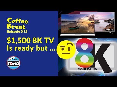 Cheap 8K TVs Are Ready But Where Are They? |CB#12 - TCL 8 Series, Hisense Dual Layer LCD