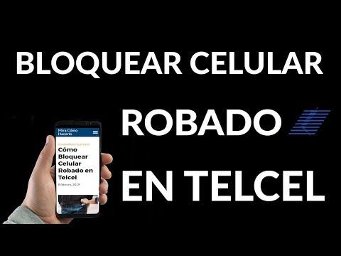 ¿Cómo Bloquear Celular Robado En Telcel?