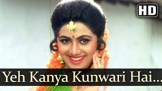 Yeh Kanya Kunwari - Kadar Khan - Shilpa Shetty - Aag - Hindi Item Songs - Alka - Sudesh - Hariharan